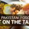 Best Pakistani Foods to Put on the Table