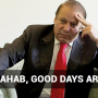 End of Roads :Mian sahab, good days are over!