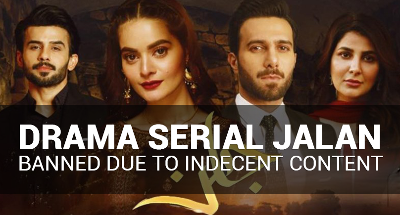 Drama Serial Jalan Banned Due to Indecent Content