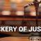 Mockery of justice
