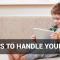 5 Ways to Handle Your Kids
