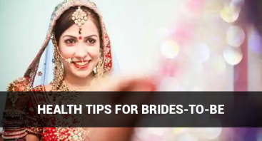 Health Tips for Brides-to-Be