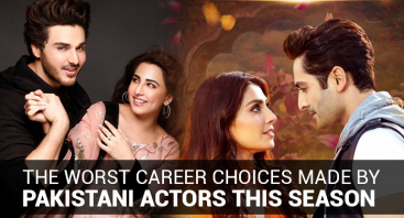 The Worst Career Choices Made by Pakistani Actors This Season