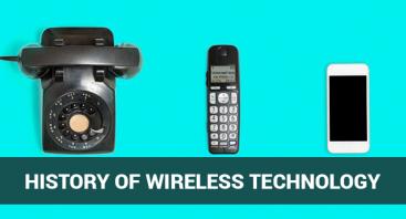 History of Wireless Technology