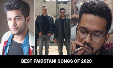 Best Pakistani Songs of 2020