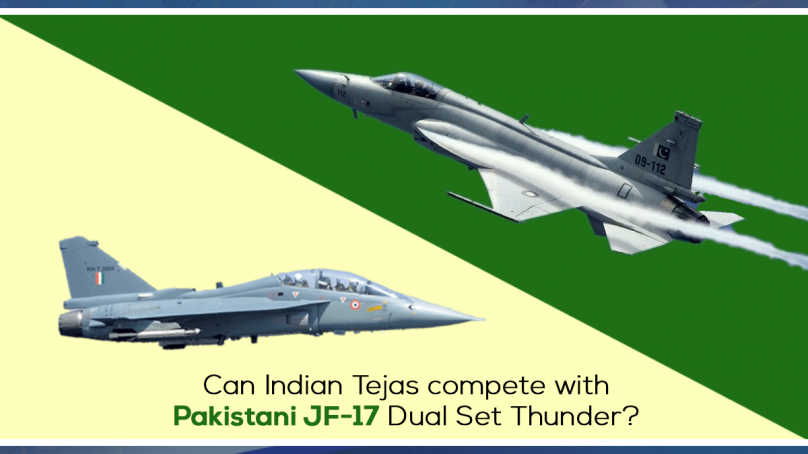 Can Indian Tejas compete with Pakistani JF-17 Dual Set Thunder?