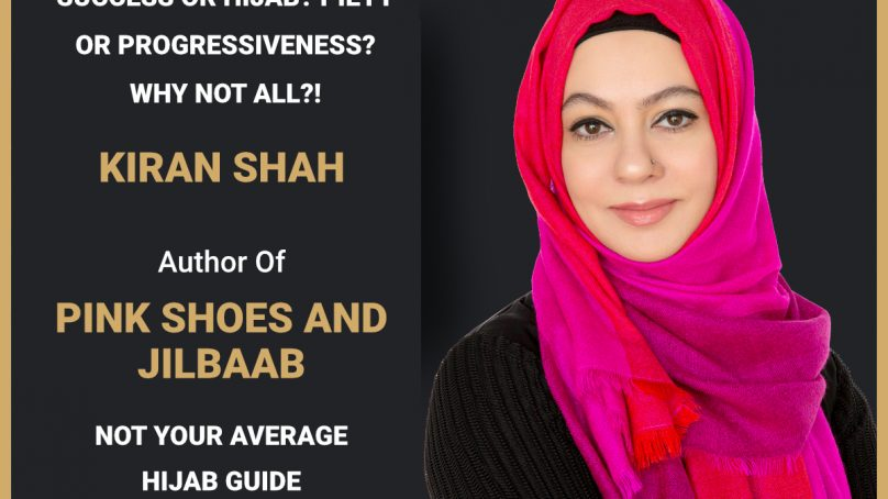 Press Release Kiran Shahs Pink Shoes And Jilbaab Not Your Average Hijaab Guide Releases Globally 4 808x454