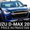 Isuzu D-Max 2021 Price in Pakistan