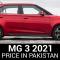 MG 3 2021 Price in Pakistan
