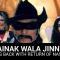 Ainak Wala Jinn comes back with Return of Nastoor