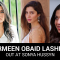 Sharmeen Obaid Lashes out at Sonya Hussyn