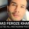 Has Feroze Khan Deleted All Instagram Posts?