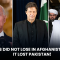 US did not lose in Afghanistan, it lost Pakistan!