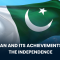 Pakistan and Its Achievements Since the Independence
